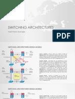 Switching Architectures Cisco Design