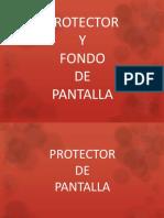 PROTECTOR Y FONDO DE PANTALLA.pdf