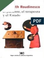 Roudinesco Elisabeth - El Paciente El Terapeuta Y El Estado.pdf