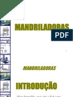 09 Aula Mandriladoras