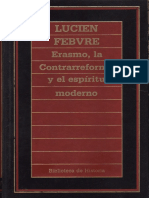 Febvre Lucien Erasmo La Cotrarreforma y El Espiritu Moderno