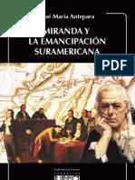 Miranda y La Emancipacion Suramericana Jose Maria Antepara