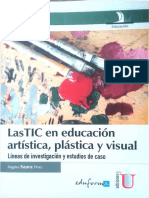 Las Tic en Educacion Artística, Plástica y Visual. Angela Saura.