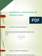Ecuaciones e Inecuaciones de Números Reales