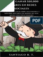 Como Ganar 50000 Dolares en Redes Sociales Listo