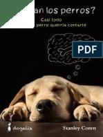Suenan Los Perros Casi Todo Lo Que Tu Perro Querría Contarte Stanley Coren
