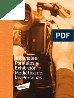 Tribunales Paralelos y Exposición Mediática de las Personas