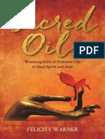 Sacred Oils  by Felicity Warner