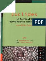 Euclides La Fuerza Del Razonamiento Matemático - Ana Millán Gasca