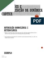 Bifurcações e Caracterização Da Dinâmica Caótica
