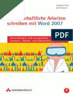 Wissenschaftliche Arbeiten schreiben mit Word 2007 (Addison-Wesley, 2007).pdf