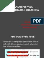 TRANSKRIPSI PADA ORGANISME PROKARIOTIK DAN EUKARIOTIK.pptx