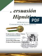 De La Rosa Vidal, Carlos - Persuasion Hipnotica 10secretos Para Una Conferencia de Alto Impacto