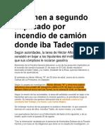Detienen a Segundo Implicado Por Incendio de Camión Donde Iba Tadeo