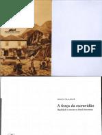 A Força da Escravidão- Sidney Chalhoub.pdf