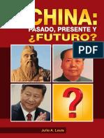 China. pasado, presente y ¿futuro?