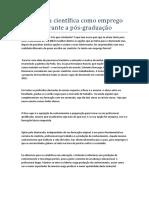 A Pesquisa Científica Como Emprego Formal Durante a Pós Graduação