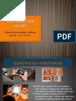 Multifunction Holder
