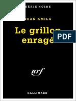 Le Grillon Enrage - Amila, Jean