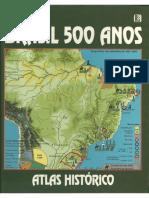 Brasil 500 Anos - Atlas Histórico