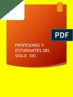 Profesores y Estudiantes Del Siglo Xxi