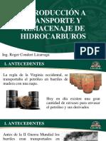 UNIDAD A - INTRODUCCIÓN A TRANSPORTE Y ALMACENAJE DE HIDROCARBUROS - Ing. Condori.pdf