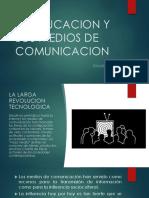 La Educacion y Los Medios de Comunicacion