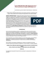 NOM-209-SSA1-2002, Regulación de Los Servicios de Salud. Para La Práctica de Cirugía Oftalmológica Con Láser Excimer.