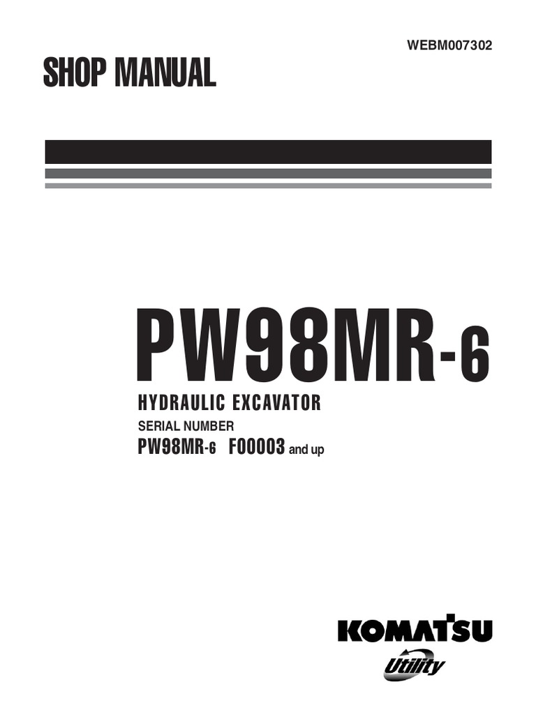 Komatsu PW98MR-6 Hydraulic Excavator Service Repair Manual