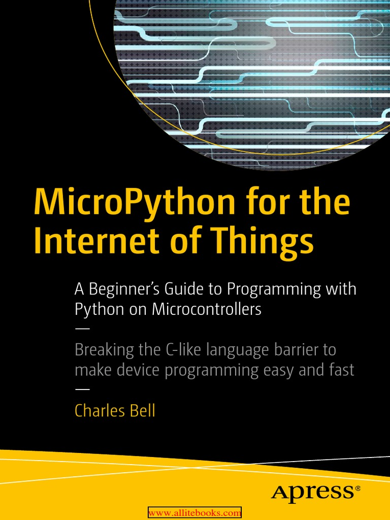MicroPython for the Internet of Things pdf | Internet Of Things | Books