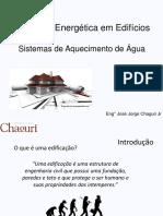 1º Workshop Abrinstal - Eficiência Energética Em Edifícios - Sistemas de Aquecimento de Água - Jorge Chaguri Jr.