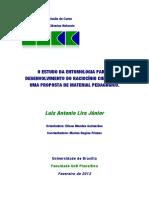 O Estudo Da Entomologia Para o Desenvolvimento Do Raciocínio Científico - Uma Proposta de Material Pedagógico