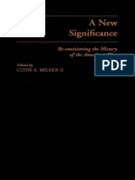 Clyde a. Milner a New Significance Re-Envisioni