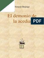 El Demonio de la Acedia, Horacio Bojorge