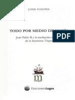 Todo Por Medio de María, Jaime Fuentes