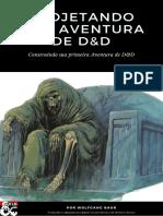 PROJETANDO UMA AVENTURA DE D&D.pdf