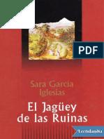 El Jaguey de Las Ruinas - Sara Garcia Iglesias