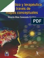 LIBRO Diagnóstico y Terapéutica a Través de Mapas Conceptuales - Vicente Blas Cerecedo 1a edición.pdf