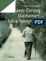 Grondin Jean Hans Georg Gadamer Una Biografia Herder Barcelona, 2000