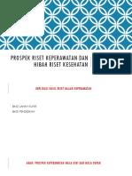 PROSPEK RISET KEPERAWATAN DAN HIBAH RISET KESEHATAN.ppt