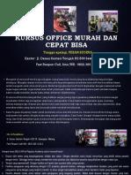 Kursus Microsoft Office, Fast Respon Call/ WA