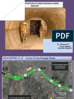 Construction of Cross Passages in Underground Metro tunnels