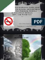 Pembentukan Kawasan Tanpa Asap Rokok Dalam Rangka Menurunkan
