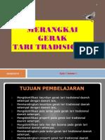 MERANGKAI GERAK TARI TRADISIONAL KELAS 8.ppt