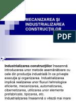 Mecanizarea Şi Industrializarea Construcţiilor