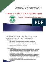 TEMA 3 - TAC - I - Tactica y Estrategia