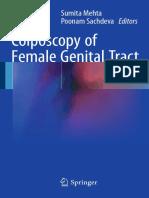 Sumita Mehta, Poonam Sachdeva (eds.)-Colposcopy of Female Genital Tract-Springer Singapore (2017)