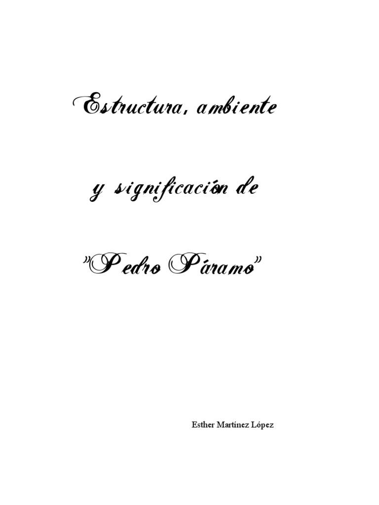 Estructura Ambiente Y Significacion De Pedro Paramo