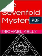 Michael Kelly - The Sevenfold Mystery