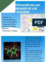 C. Identificacion de las propiesdades de los Glucidos Equipo 1.pptx